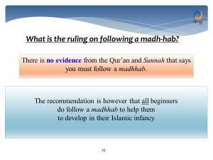do i have to follow a madhab
