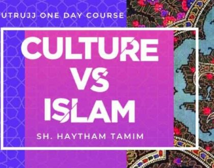Culture vs Islam – Exposing Cultural Practices within Islam