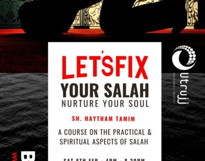 Fix your Salah. Nurture your Soul