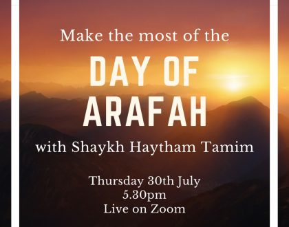 make the most of the day of arafah