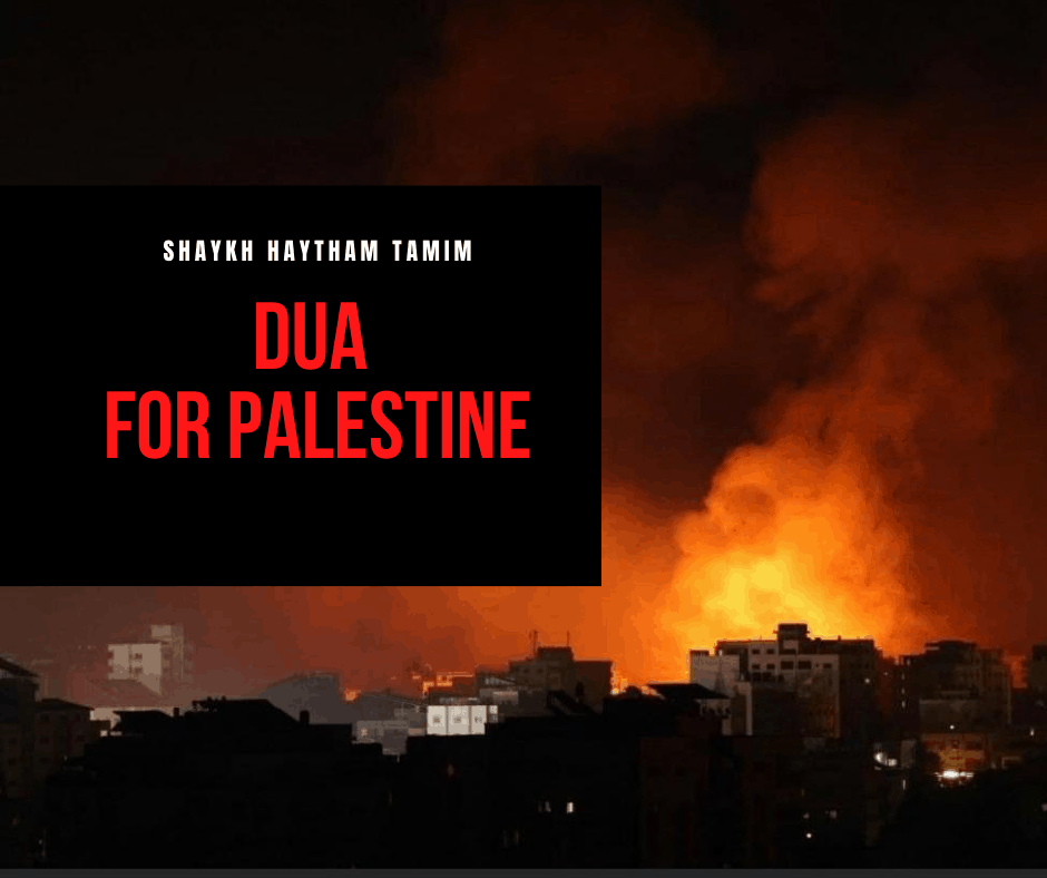 Dua for Palestine and the Oppressed